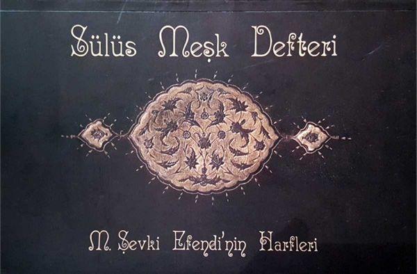 Karin Heft mit Buchstaben von Sevki Efendi (Sülüs)