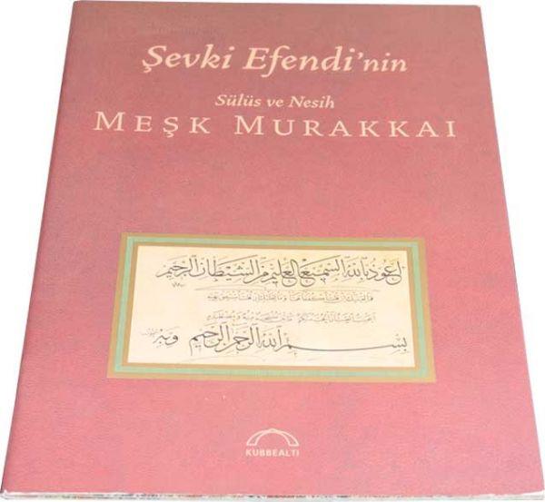 Karin Kalligraphie Buch (Şevki Efendi)